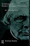 Schelling and Modern European Philosophy: An Introduction