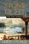 The Wise Woman (Stone of Light, #2)