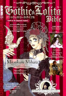 Gothic & Lolita Bible, Volume 1 by Jodi Bryson