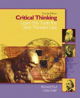 Critical Thinking: Learn the Tools the Best Thinkers Use