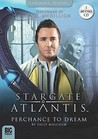 Stargate Atlantis: Perchance to Dream (Stargate audiobooks series 1.4)