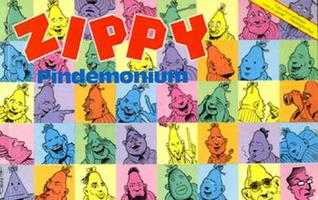 Zippy, Pindemonium by Bill Griffith