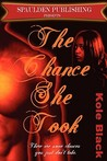 The Chance She Took (The Chance Series, #1)