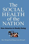 The Social Health of the Nation: How America is Really Doing