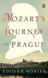 Mozarts Journey To Prague