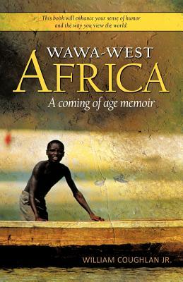 Wawa-West Africa by William Coughlan Jr.