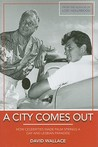 A City Comes Out: How Celebrities Made Palm Springs a Gay and Lesbian Paradise