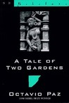 A Tale of Two Gardens