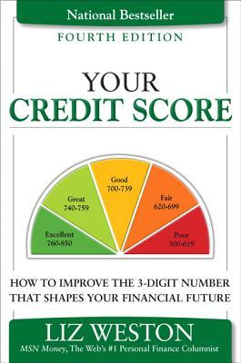 Your Credit Score by Liz Pulliam Weston