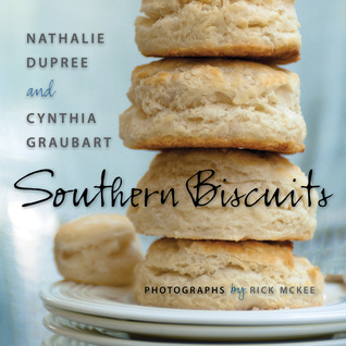 Southern Biscuits by Nathalie Dupree