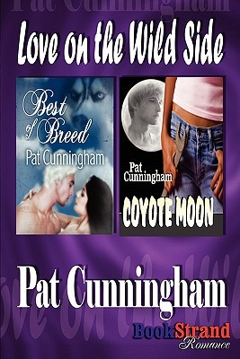 Love on the Wild Side (Coyote Moon / Best of Breed)
