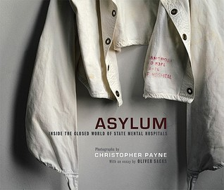 Asylum by Christopher J. Payne