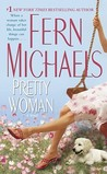 Pretty Woman by Fern Michaels