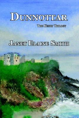 Dunnottar: The Keith Trilogy (Book 1)