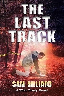 The Last Track by Sam Hilliard