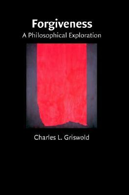 Forgiveness by Charles L. Griswold Jr.