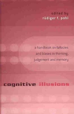 Cognitive Illusions by Rüdiger F. Pohl