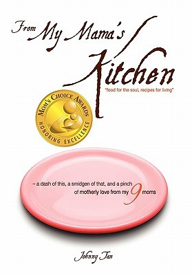From My Mama's Kitchen: Food for the Soul, Recipes for Living