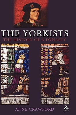 The Yorkists by Anne Crawford