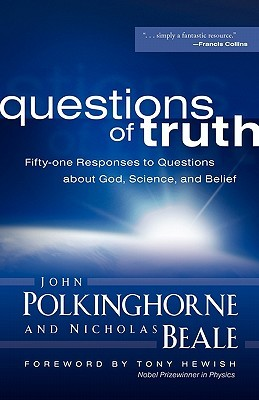 Questions of Truth by John Polkinghorne