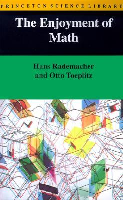 The Enjoyment of Mathematics by Hans Rademacher