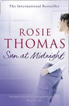 Sun at Midnight. Rosie Thomas