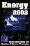 The Association for Meridian Energy Therapies Yearbook 2003: Energy 2003