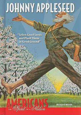 Johnny Appleseed by Richard Worth