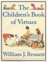 Children's Book of Virtues by William J. Bennett
