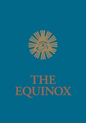 The Equinox, Volume III, Number I The Equinox