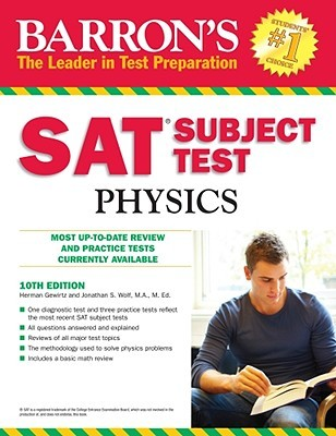 Sat Subject Test Physics, 10th Ed (Barron's SAT Subject Test Physics)