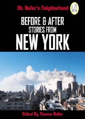 Before and After: Stories from New York