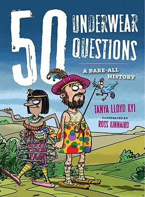 50 Underwear Questions by Tanya Lloyd Kyi
