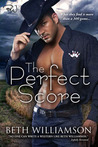 The Perfect Score by Beth Williamson