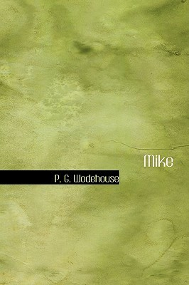 Mike by P.G. Wodehouse