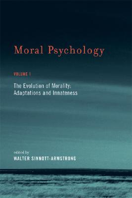 The Evolution of Morality by Walter Sinnott-Armstrong
