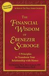 The Financial Wisdom of Ebenezer Scrooge: Transforming Your Relationship with Money