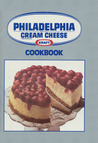Philadelphia Cream Cheese Cookbook by Kraft Foods Group Inc.