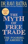 The Myth of Free Trade: The Pooring of America
