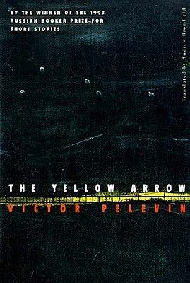 The Yellow Arrow by Victor Pelevin