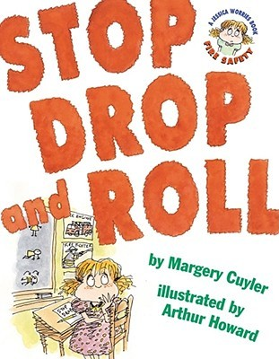 Read Stop, Drop, and Roll: A Jessica Worries Book: Fire Safety by Margery Cuyler, Arthur Howard FB2