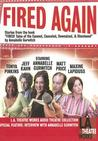 Fired Again: Stories from the Book Fired! Tales of the Canned, Canceled, Downsized, & Dismissed