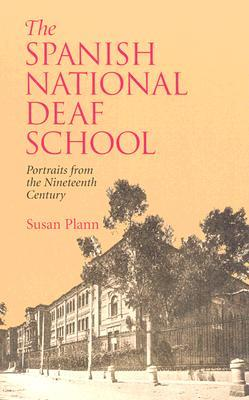 The Spanish National Deaf School: Portraits from the Nineteenth Century
