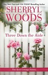 Three Down the Aisle (Silhouette Special Edition #1663) (Rose Cottage Sisters, #1)