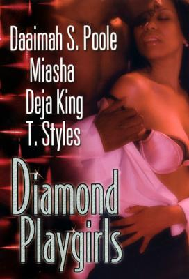 Diamond Playgirls by Daaimah S. Poole
