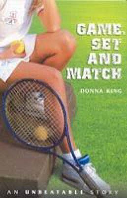 Game, Set And Match by Donna King