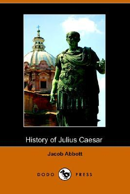 History of Julius Caesar by Jacob Abbott