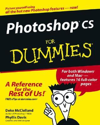 Photoshop CS For Dummies (For Dummies (Computers))