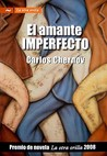 El amante imperfecto/ The Imperfect Lover (Spanish Edition)