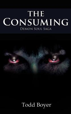 The Consuming: Demon Soul Saga